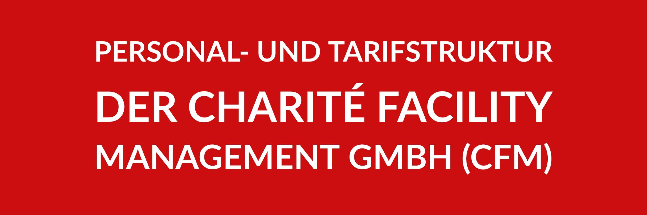 Anfrage 'Personal- und Tarifstruktur der Charité Facility Management GmbH (CFM)' (PDF)