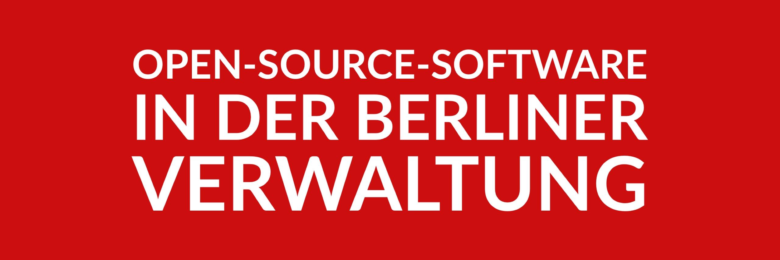 Anfrage 'Open-Source-Software in der Berliner Verwaltung' (PDF)