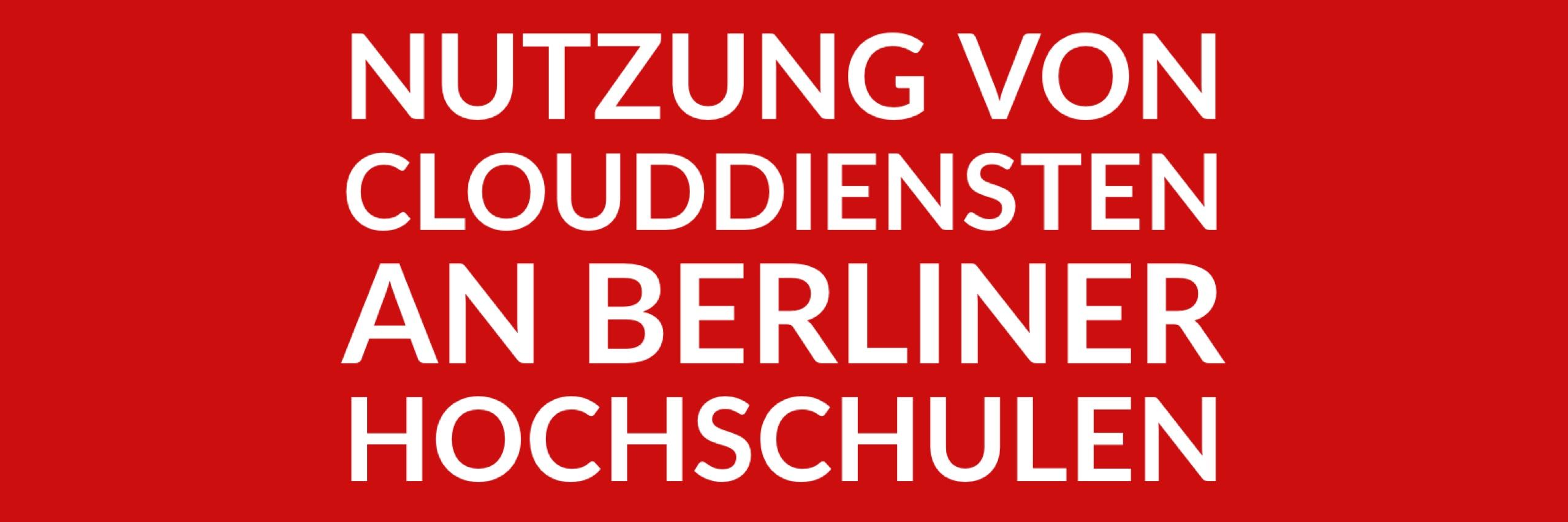Anfrage 'Nutzung von Clouddiensten an Berliner Hochschulen' (PDF)