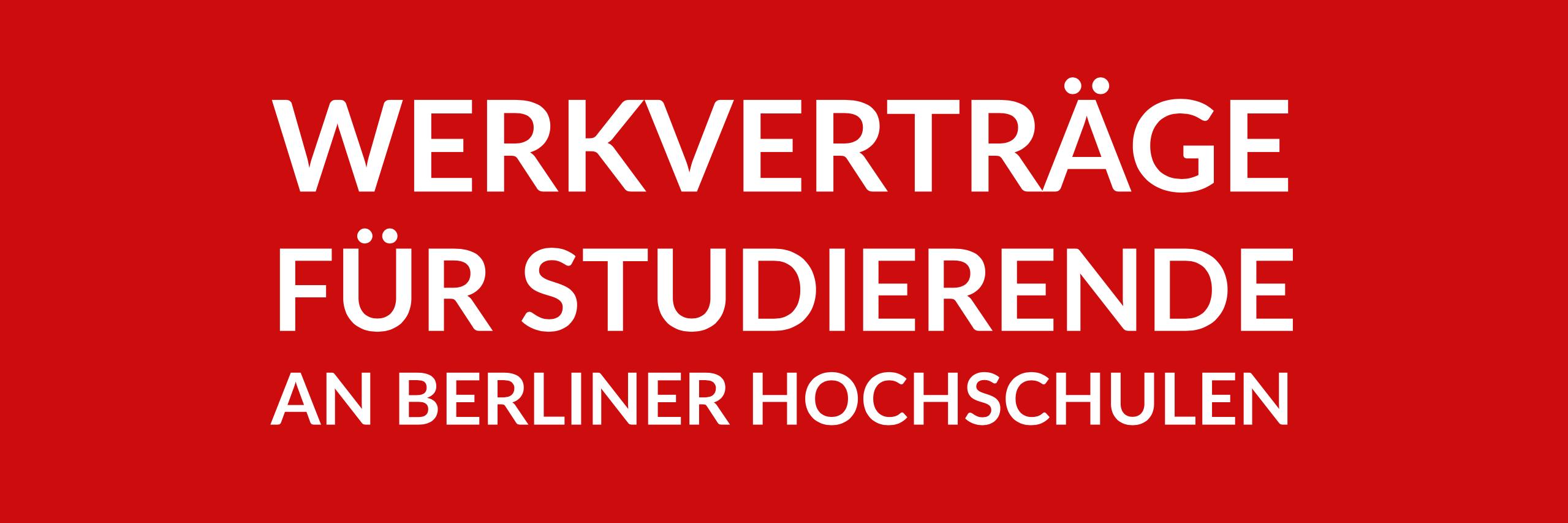 Anfrage 'Werkverträge für Studierende an Berliner Hochschulen' (PDF)