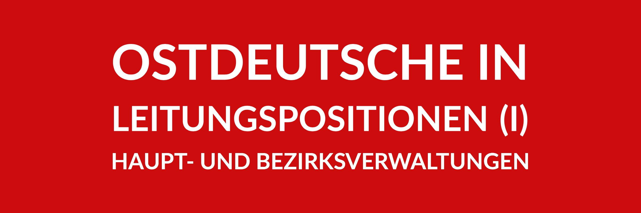 Anfrage 'Ostdeutsche in Leitungspositionen im Land Berlin (1) – Haupt- und Bezirksverwaltungen' (PDF)