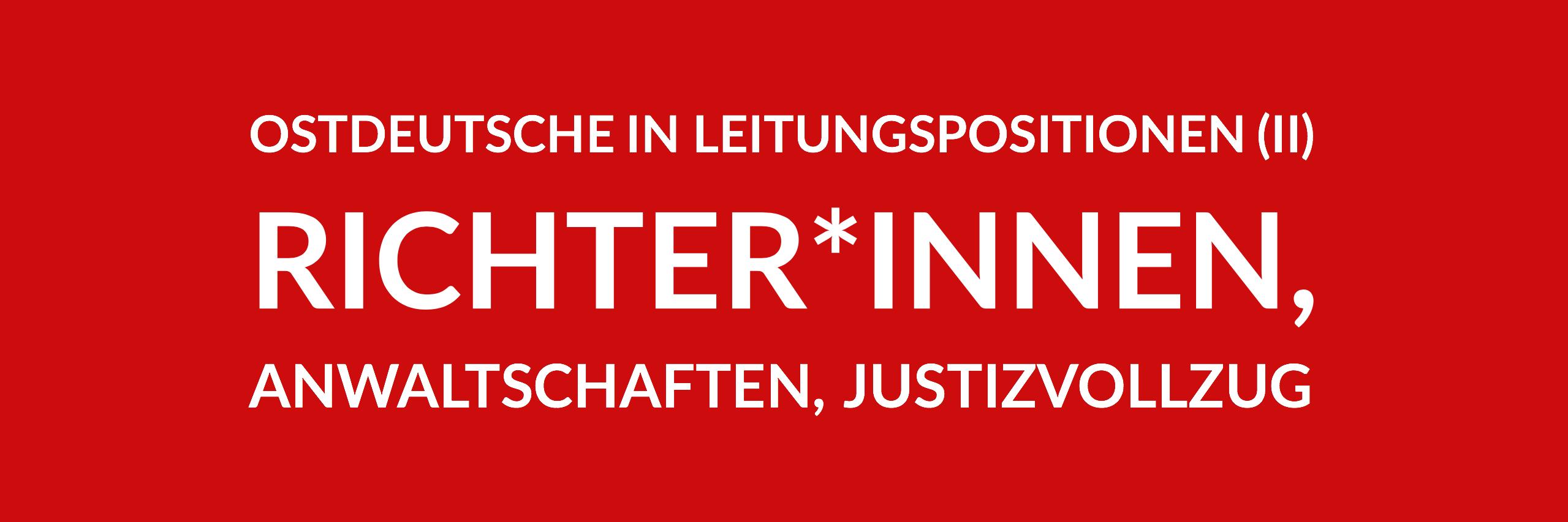Anfrage 'Ostdeutsche in Leitungspositionen im Land Berlin (II) - Richter*innen, Anwaltschaften, Justizvollzug' (PDF)