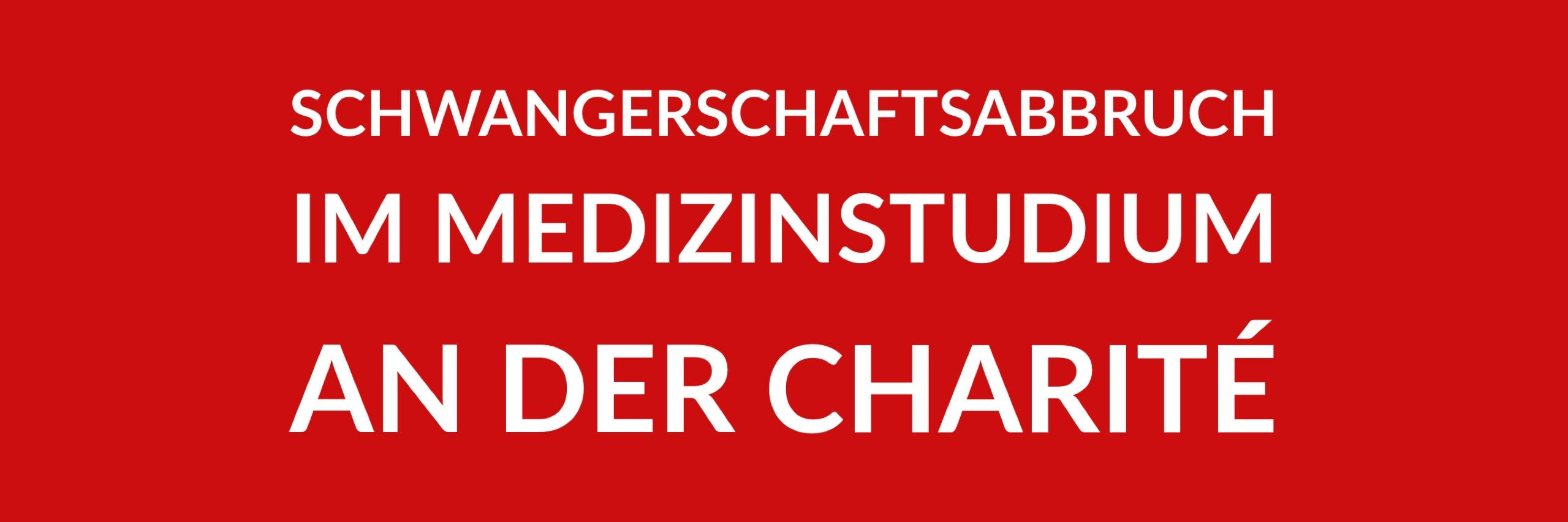 Anfrage 'Schwangerschaftsabbruch im Medizinstudium an der Charité' (PDF)